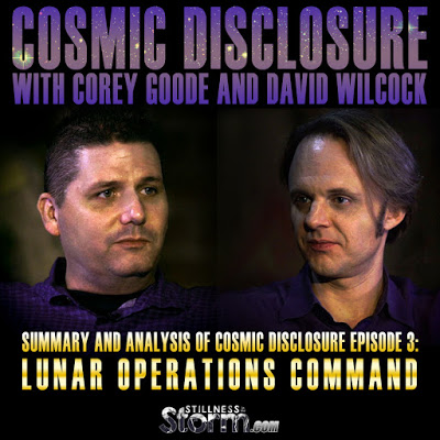 Summary and Analysis of Cosmic Disclosure Episode 3- Lunar Operations Command