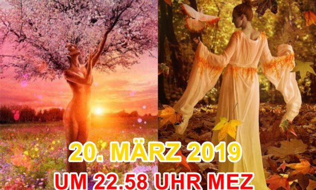 Tagundnachtgleiche-Meditation am 20. März 2019 um 22:58 Uhr MEZ