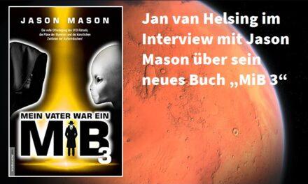 """Jason Mason: Jan van Helsing im Interview mit Jason Mason über sein neues Buch """"MiB 3"""""""